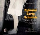 CD Vyhnání Gerty Schnirch