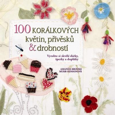 100 korálkových květin, přívěsků a drobností - Murr-Hinsonová Amanda Brooke - 22x22