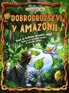 Dobrodružství v Amazonii (Dobrodružná věda)