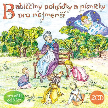 CD Babiččiny pohádky a písničky pro nejmenší - neuveden - 13x14