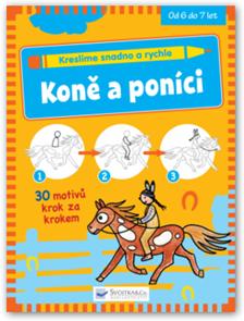 Kreslíme snadno a rychle ? Koně a poníci