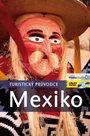 Mexiko - turistický průvodce Rough Guides