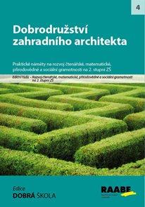 Dobrodružství zahradního architekta