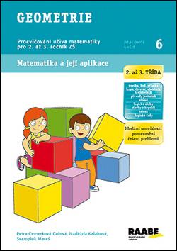 Geometrie 2. a 3. třída - pracovní sešit - Cemerková Golová Petra a kolektiv - A4