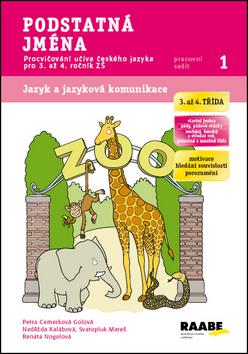 Podstatná jména - pracovní sešit - Cemerková Golová Petra a kolektiv - A4