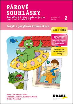Párové souhlásky - pracovní sešit - Cemerková Golová Petra a kolektiv - A4