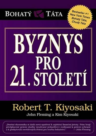 Byznys pro 21. století - Kiyosaki Robert T. - 15x21
