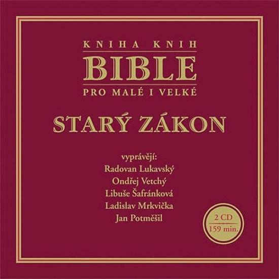 CD Bible pro malé i velké - Starý zákon - neuveden - 13x14