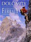 Dolomity - Nejkrásnější Ferraty - podrobný průvodce