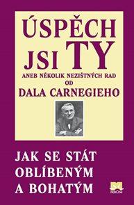 Úspěch jsi Ty aneb několik nezištných rad od Dala Carnegieho