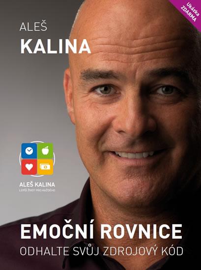 Emoční rovnice - Odhalte svůj zdrojový kód - Aleš Kalina - 17x24