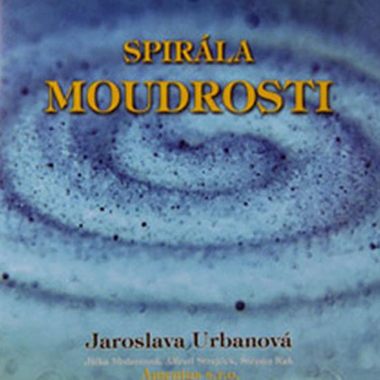 CD Spirála moudrosti - Urbanová Jaroslava - 13x14