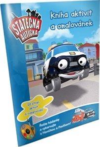 Statečná autíčka - Kniha aktivit a omalovánek