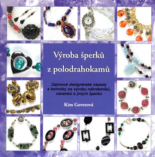 Výroba šperků z polodrahokamů - Goverová Kim - 22x22