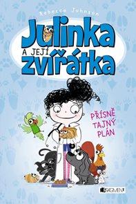 Julinka a její zvířátka - Přísně tajný plán