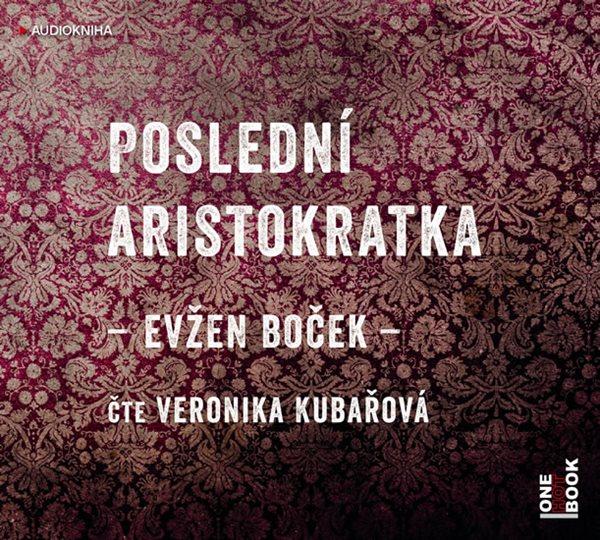 CD Poslední aristokratka - Boček Evžen - 13x14, Sleva 25%