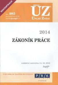ÚZ 985 / Zákoník práce po rekodifikaci 2014