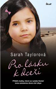 Pro lásku k dceři - Příběh matky, která se vydala hledat svou unesenou dceru do Libye