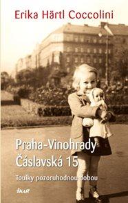 Praha–Vinohrady, Čáslavská 15 - Toulky pozoruhodnou dobou