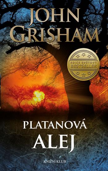 Platanová alej - Grisham John