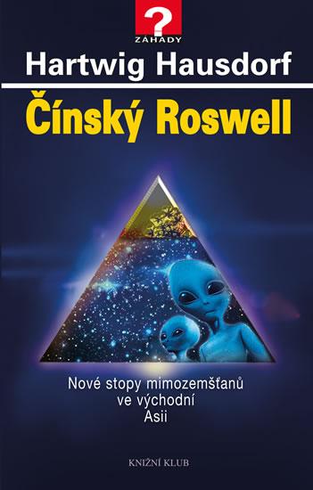 Čínský Roswell - Nové stopy mimozemšťanů ve východní Asii - Hausdorf Hartwig - 14x22 cm, Sleva 12%