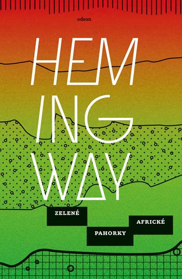 Zelené pahorky africké (1) - Hemingway Ernest - 13x21 cm, Sleva 12%