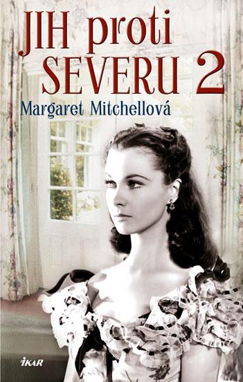 Jih proti Severu 2 - Mitchellová Margaret - 15x24 cm, Sleva 10%
