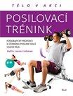 Posilovací trénink - Fotografický průvodce k účinnému posílení svalů celého těla