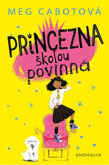 Malá princezna 1: Princezna školou povinná - Cabotová Meg
