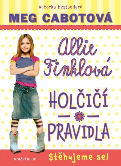 Holčičí pravidla 1: Allie Finklová - Stěhujeme se! - Cabotová Meg - 13x20 cm