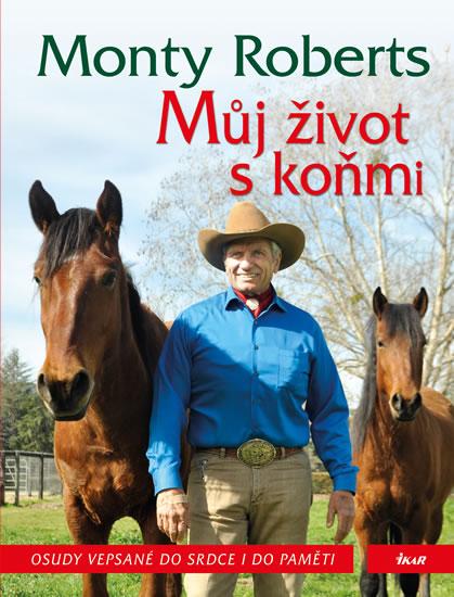 Můj život s koňmi - Roberts Monty