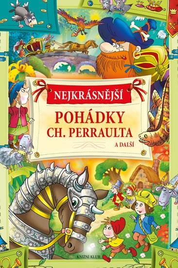 Nejkrásnější pohádky Ch. Perraulta a další - neuveden