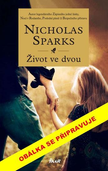 Život ve dvou - Nicholas Sparks, Sleva 20%