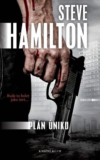 Plán úniku - Hamilton Steve