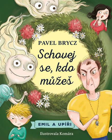 Levně Schovej se, kdo můžeš - Brycz Pavel
