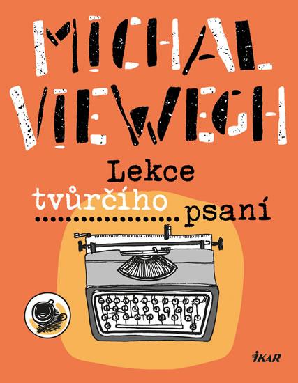 Lekce tvůrčího psaní (1) - Viewegh Michal