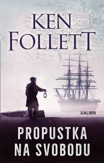 Propustka na svobodu - Follett Ken