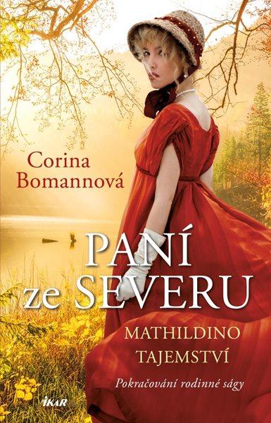 Paní ze Severu: Mathildino tajemství - Bomannová Corina
