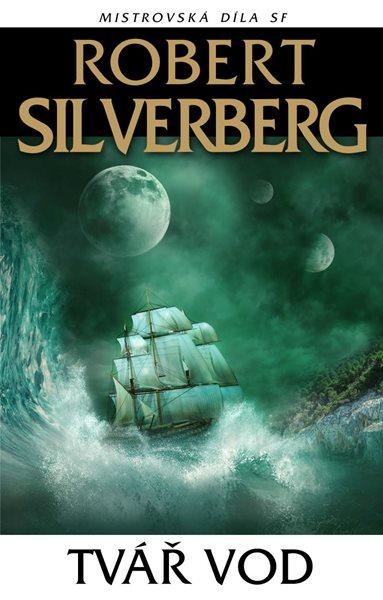 Tvář vod - Silverberg Robert