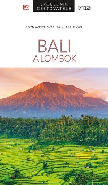 Bali a Lombok – Společník cestovatele - Lovelocková Rachel a kolektiv