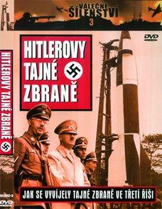 Hitlerovy tajné zbraně  - DVD (VÁLEČNÉ ŠÍLENSTVÍ 3)