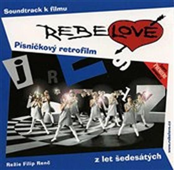 Rebelové - CD - Různí interpreti