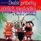 Další příběhy včelích medvídků 2 - CD
