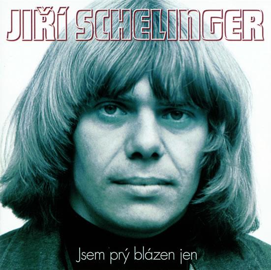 Jsem prý blázen jen 2 CD - Schelinger Jiří
