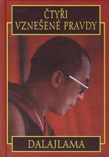 Čtyři vznešené pravdy - Dalajlama - Dalajlama