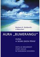 "Aura ""Bumerangu"" - Huna a Sedm oken přání"