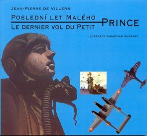 Poslední let malého prince / Le dernier vol du Petit (ČJ,FJ)