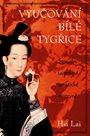 Vyučování Bílé tygřice - Sexuální tajemství taoistické mistryně