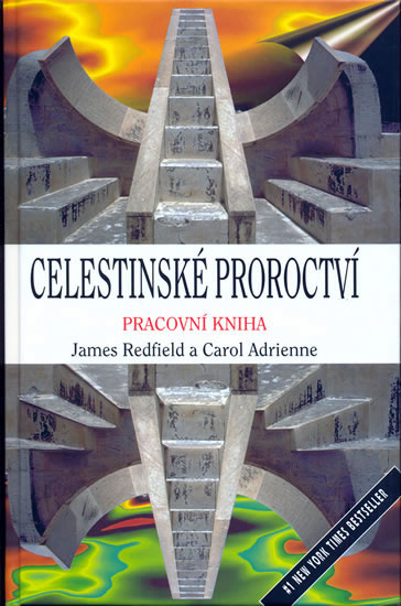 Celestinské proroctví - pracovní kniha - Redfield J., Adrienne C.