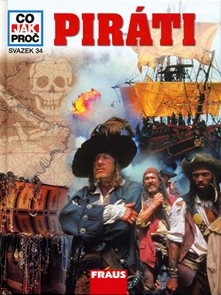 Piráti - Co,Jak,Proč - svazek 34